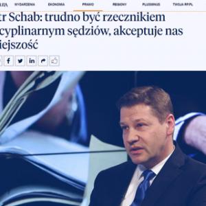 Rzeczpospolita_Piotr Schab trudno być rzecznikiem dyscyplinarnym sędziów_zdjęcie