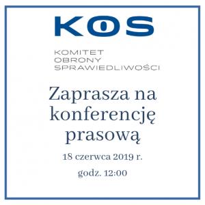 Zaprasza na konferencję prasową KOS_18.06.2019